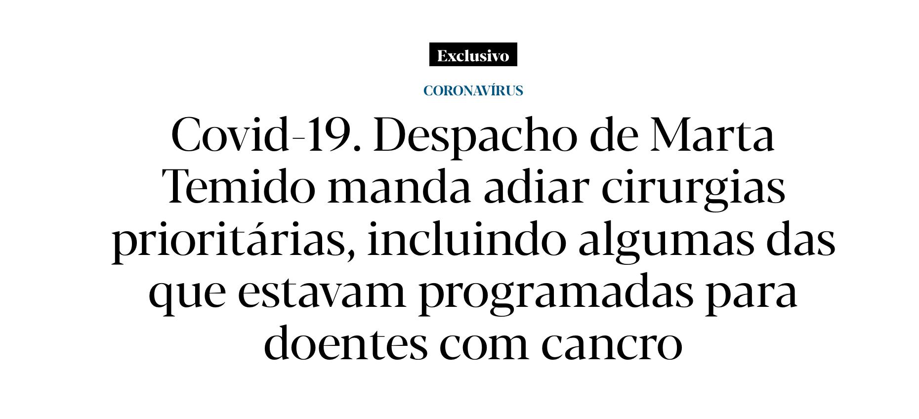 Covid-19. Despacho de Marta Temido manda adiar cirurgias prioritárias, incluindo algumas das que estavam programadas para doentes com cancro