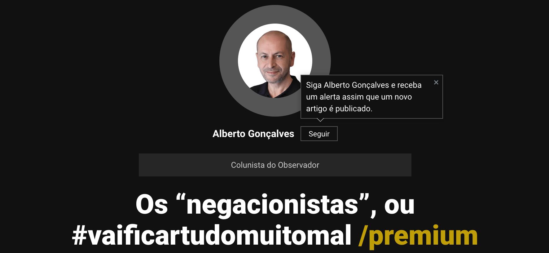 """Os """"negacionistas"""", ou #vaificartudomuitomal"""